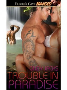 Trouble in Paradise - Cindy Jacks