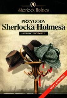 Przygody Sherlocka Holmesa (Sherlock Holmes #3) - Arthur Conan Doyle, Ewa Łozińska-Małkiewicz