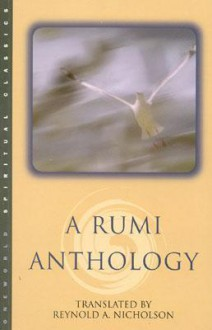 A Rumi Anthology - Rumi