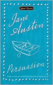 Persuasion - Margaret Drabble, Diane Johnson, Jane Austen