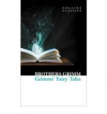 Grimms' Fairy Tales - Jacob Grimm