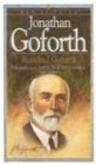 Jonathan Goforth (Men of Faith) - Rosalind Goforth