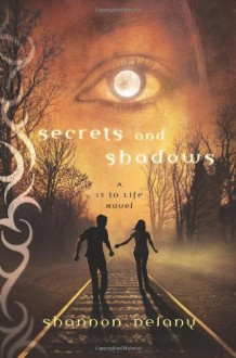 Secrets and Shadows - Shannon Delany