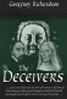The Deceivers - Geoffrey Richardson