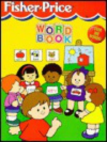 Fisher-Price Word Book - Stephanie St. Pierre