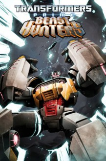 Transformers Prime: Beast Hunters Volume 2 - Mairghread Scott, Mike Johnson, Agustin Padilla