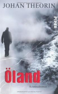 Öland - Johan Theorin,Kerstin Schöps