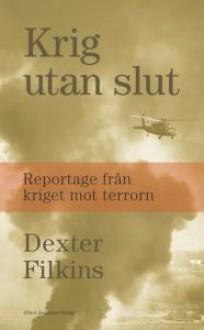Krig utan slut - Dexter Filkins