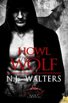 Howl of the Wolf - N.J. Walters