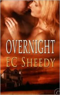Overnight - E.C. Sheedy