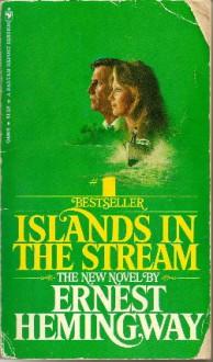 Islands in the Stream - Ernest Hemingway