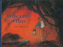 In the Land of Elves - Daniela Drescher