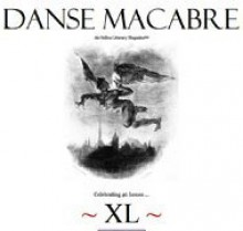 Danse Macabre (dm xliii The Noir Issue) - Adam Henry Carriere, C.B. Heinemann, Charlotte Lenox, em connell mccarty, Helen Maryles Shankman