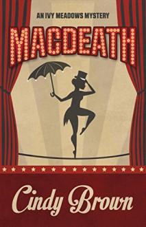 Macdeath - Cindy Brown