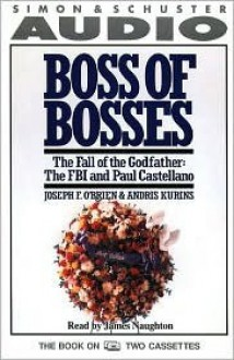 Boss of Bosses Cst - Joseph O'Brien, Laurence Shames, Andris Kurins, James Naughton