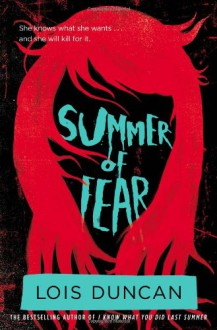 Summer of Fear - Lois Duncan