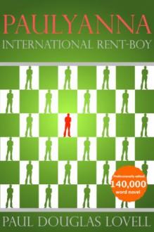 Paulyanna International Rent-boy - Paul Douglas Lovell