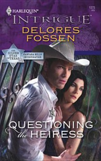 Questioning the Heiress - Delores Fossen