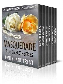 Masquerade - The Complete Series - Emily Jane Trent