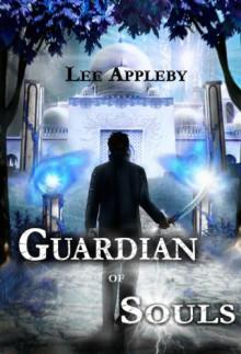 Guardian of Souls - Lee Appleby