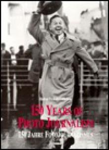 150 Years of Photo Journalism, Volume 2 - Amanda Hopkinson