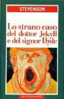 Dottor Jekyll e mister Hyde - Robert Louis Stevenson, Barbara Ganbaccini