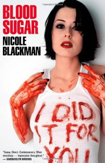 Blood Sugar - Nicole Blackman