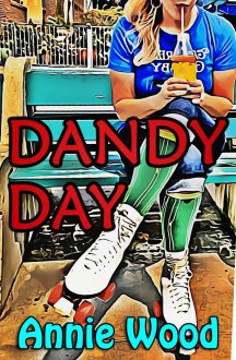 Dandy Day - Annie Wood