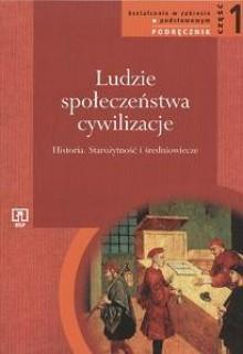 Ludzie - Społeczeństwa - Cywilizacje. Część 1. Starożytność i średniowiecze. Podręcznik - Tadeusz Cegielski, Włodzimierz Lengauer