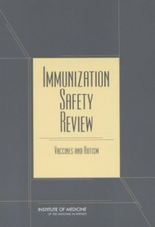 Immunization Safety Review: Vaccines and Autism - Bonnie Rogers