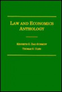 Law and Economics Anthology - Kenneth G. Dau-Schmidt, Thomas S. Ulen