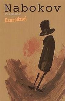 Czarodziej - Vladimir Nabokov, Anna Kołyszko