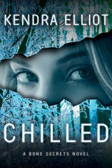 Chilled - Kendra Elliot