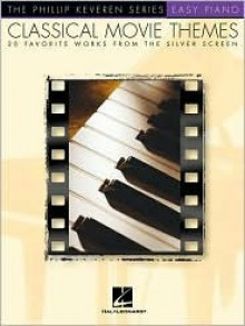 Classical Movie Themes: 20 Favorite Works from the Silver Screen - Hal Leonard Publishing Company