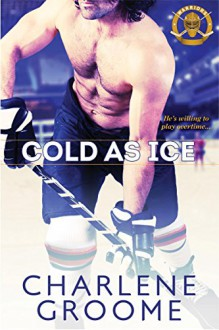 Cold as Ice (The Warriors) - Charlene Groome