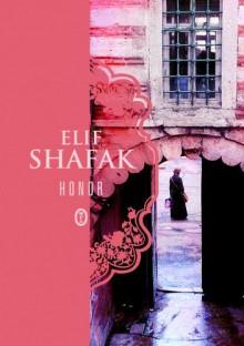 Honor - Elif Shafak, Maciej Świerkocki