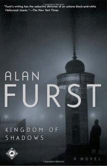 Kingdom of Shadows - Alan Furst