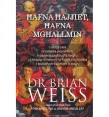 Hafna Hajjiet, Hafna Mghallmin - Brian L. Weiss, Joanne Micallef, Toni Aquilina, D. es L.
