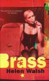 Brass - Helen Walsh