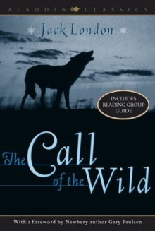 The Call of the Wild - Gary Paulsen, Jack London
