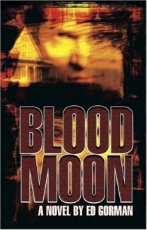 Blood Moon - Ed Gorman