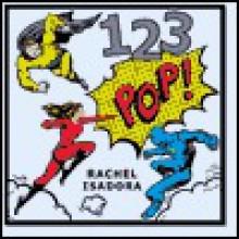 1 2 3 Pop! - Rachel Isadora