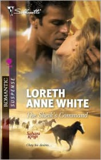 Sheik's Command - Loreth Anne White