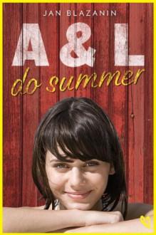 A & L Do Summer - Jan Blazanin