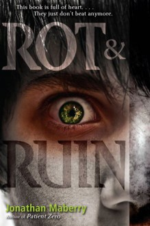 Rot & Ruin (Benny Imura (Rot and Ruin)) - Jonathan Maberry