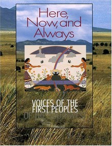 Here, Now, and Always: Voices of the First Peoples of the Southwest - Rina Swentzell,Luci Tapahonso,Tony Chavarria