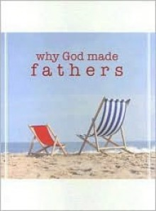 Why God Made Fathers - Conover Swofford
