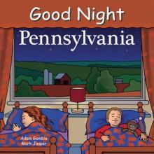 Good Night Pennsylvania - Adam Gamble, Mark Jasper