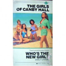 Who's the New Girl (The Girls of Canby Hall, #12) - Emily Chase