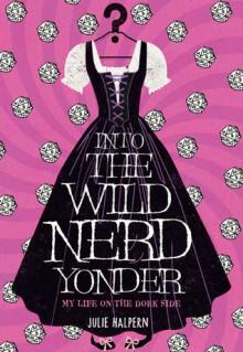 Into the Wild Nerd Yonder - Julie Halpern